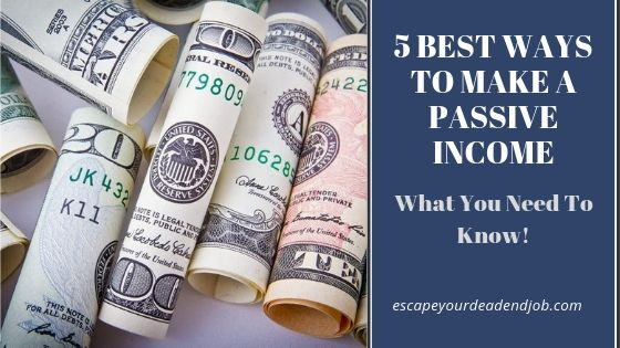 5 best ways to make a passive income