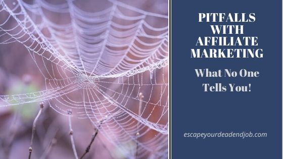 pitfalls with affiliate marketing