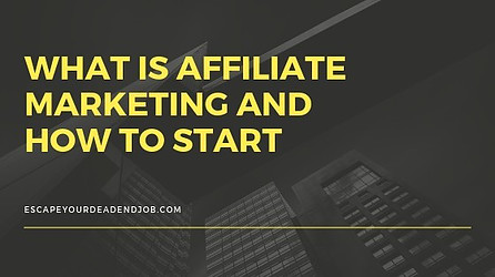 what is affiliate marketing and how to start